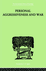 Personal Aggressiveness and War - 1st Edition book cover