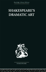 Shakespeare's Dramatic Art - 1st Edition book cover