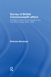 Survey of British Commonwealth Affairs - 1st Edition book cover