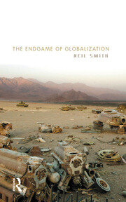 The Endgame of Globalization - 1st Edition book cover