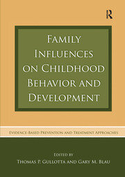 Family Influences on Childhood Behavior and Development - 1st Edition book cover