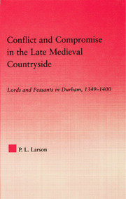 Conflict and Compromise in the Late Medieval Countryside - 1st Edition book cover