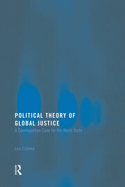 Political Theory of Global Justice - 1st Edition book cover
