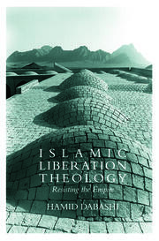 Islamic Liberation Theology - 1st Edition book cover