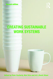 Creating Sustainable Work Systems - 2nd Edition book cover
