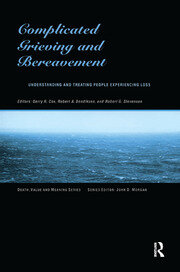 Complicated Grieving and Bereavement - 1st Edition book cover