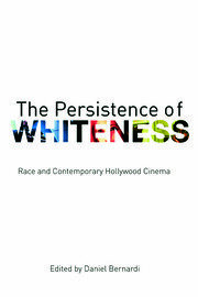 The Persistence of Whiteness - 1st Edition book cover