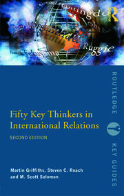 Fifty Key Thinkers in International Relations - 2nd Edition book cover