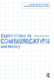 Explorations in Communication and History - 1st Edition book cover