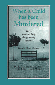 When a Child Has Been Murdered - 1st Edition book cover