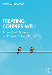 Treating Couples Well - 1st Edition book cover