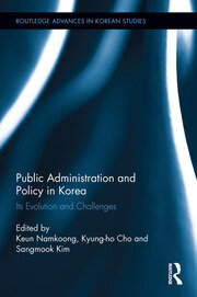 Public Administration and Policy in Korea: Its Evolution and Challenges