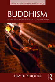 Buddhism : A Contemporary Philosophical Investigation - 1st Edition book cover
