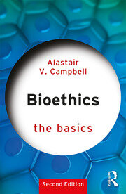 Bioethics: The Basics - 2nd Edition book cover