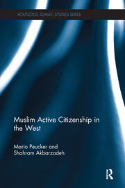 Muslim Active Citizenship in the West - 1st Edition book cover