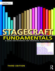 Stagecraft Fundamentals : A Guide and Reference for Theatrical Production - 3rd Edition book cover