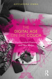 The Digital Age on the Couch - 1st Edition book cover