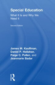 Special Education : What It Is and Why We Need It - 2nd Edition book cover