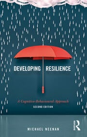 Developing Resilience : A Cognitive-Behavioural Approach - 2nd Edition book cover