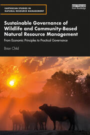 Sustainable Governance of Wildlife and Community-Based Natural Resource Management - 1st Edition book cover