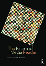 The Race and Media Reader - 1st Edition book cover