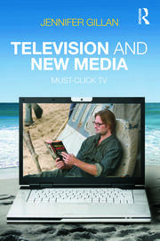Television and New Media - 1st Edition book cover