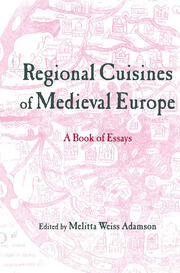 Regional Cuisines of Medieval Europe - 1st Edition book cover