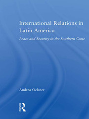 International Relations in Latin America - 1st Edition book cover