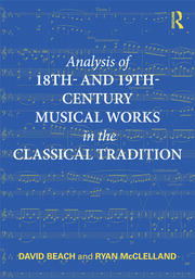 Analysis of 18th- and 19th-Century Musical Works in the Classical Tradition - 1st Edition book cover