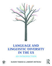 Language and Linguistic Diversity in the US - 1st Edition book cover