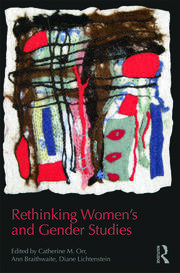 Rethinking Women's and Gender Studies - 1st Edition book cover