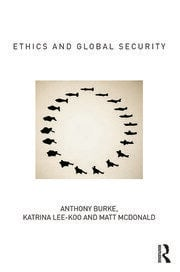 Ethics and Global Security - 1st Edition book cover