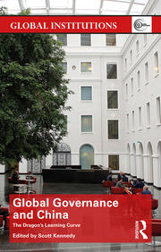 Global Governance and China : The Dragon's Learning Curve - 1st Edition book cover