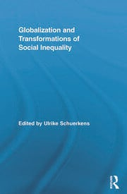 Globalization and Transformations of Social Inequality - 1st Edition book cover