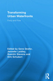 Transforming Urban Waterfronts - 1st Edition book cover