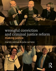 Wrongful Conviction and Criminal Justice Reform - 1st Edition book cover