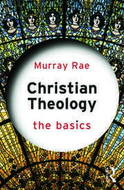 Christian Theology: The Basics - 1st Edition book cover