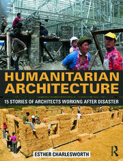 Humanitarian Architecture - 1st Edition book cover