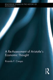 A Re-Assessment of Aristotle's Economic Thought - 1st Edition book cover