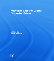 Marxism and the Global Financial Crisis - 1st Edition book cover