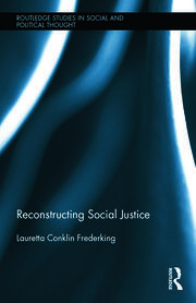 Reconstructing Social Justice - 1st Edition book cover