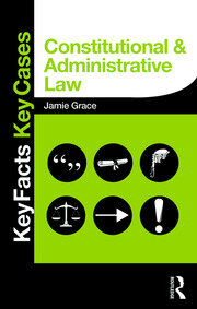 Constitutional and Administrative Law - 1st Edition book cover