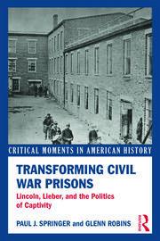 Transforming Civil War Prisons - 1st Edition book cover