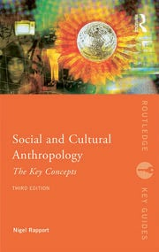 Social and Cultural Anthropology: The Key Concepts - 3rd Edition book cover