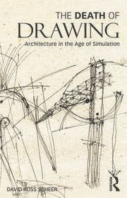 The Death of Drawing - 1st Edition book cover