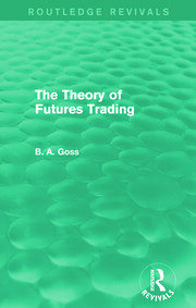 The Theory of Futures Trading (Routledge Revivals) - 1st Edition book cover