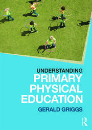 Understanding Primary Physical Education - 1st Edition book cover