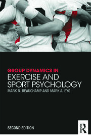 Group Dynamics in Exercise and Sport Psychology - 2nd Edition book cover