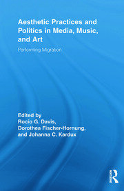 Aesthetic Practices and Politics in Media, Music, and Art - 1st Edition book cover