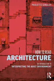 How to Read Architecture - 1st Edition book cover